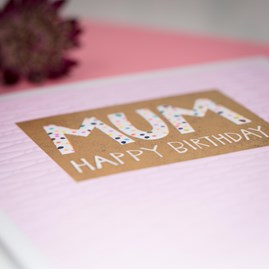 'Mum Happy Birthday' Greetings Card