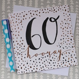 '60 Hooray' Rose Gold Luxe Birthday Card