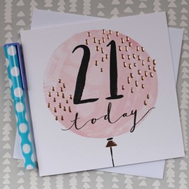 '21 Today' Rose Gold Luxe Birthday Card