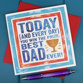 'Today And Every Day… Best Dad' Card