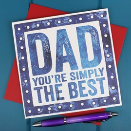 'Dad You're Simply The Best' Card