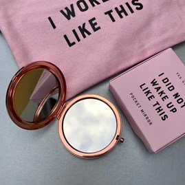 'I Did Not Wake Up Like This' Compact Mirror
