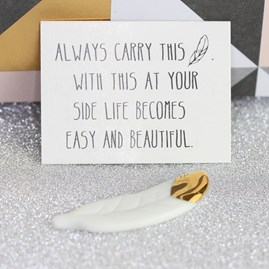 Porcelain Feather 'Life Becomes Beautiful' Sentiment