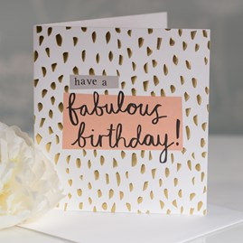 Caroline Gardner 'Have A Fabulous Birthday' Greetings Card