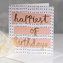 Caroline Gardner 'Happiest Of Birthdays' Greetings Card
