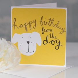 Caroline Gardner 'Happy Birthday From The Dog' Greetings Card