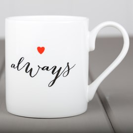 Love Always China Mug