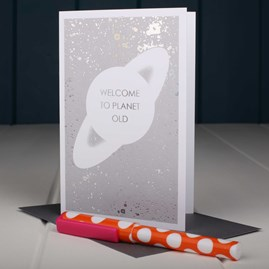 'Welcome To Planet Old' Birthday Card