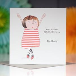 'Everything Crossed...' Greetings Card