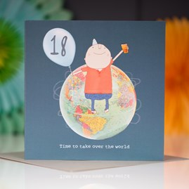 '18...Time To Take Over The World' Greetings Card
