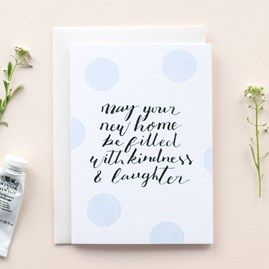 'May Your New Home Be Filled With Kindness & Laughter' Card