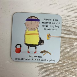 'There's An Athlete In All Of Us...' Drinks Coaster
