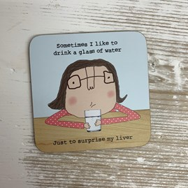 '...Just To Surprise My Liver' Drinks Coaster
