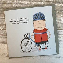 'Throw On Some Lycra…' Greetings Card
