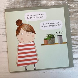 'Alexa, Remind Me To Go To The Gym...' Greetings Card