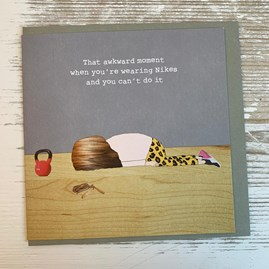 'That Awkward Moment When...' Greetings Card