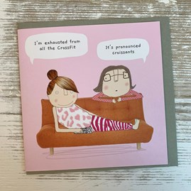 'I'm Exhausted From All That Crossfit...' Greetings Card