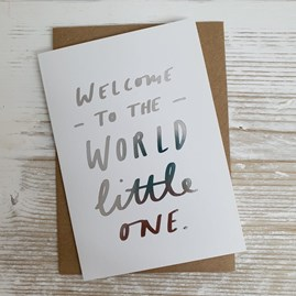 'Welcome To The World Little One' Card