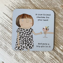 'A True Friend...' Drinks Coaster