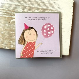 '... Lie About Your Age' Greetings Card