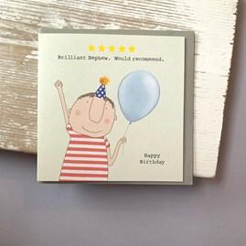'Brilliant Nephew...' Greetings Card