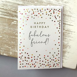 'Happy Birthday Fabulous Friend!' Greetings Card