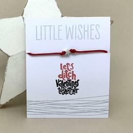 'Let's Ditch Valentine's Together' Wish Bracelet