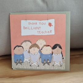 'Thank You Brilliant Teacher' Greetings Card