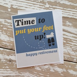 'Time To Put Your Feet Up!' Retirement Card
