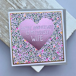 'Happy Anniversary To My Lovely Wife' Greetings Card