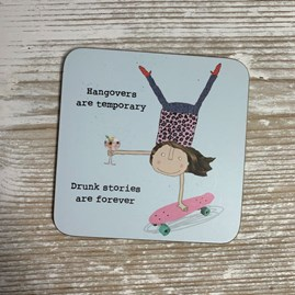'Hangovers Are Temporary...' Drinks Coaster