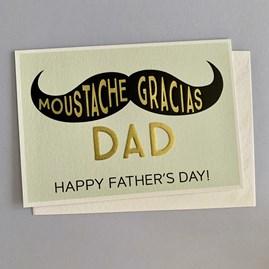'Moustache Gracias Dad...' Father's Day Card