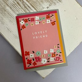 'Lovely Friend' Greetings Card