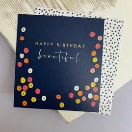 'Happy Birthday Beautiful' Greetings Card