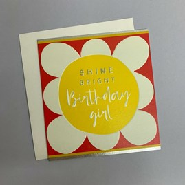 'Shine Bright Birthday Girl' Greetings Card
