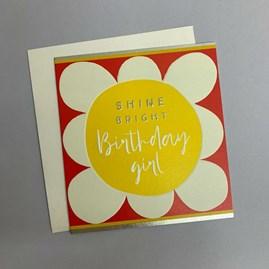 'Shine Bright Birthday Girl' Greetings Card