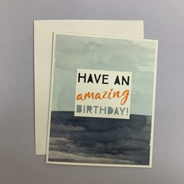 'Have An Amazing Birthday' Greetings Card