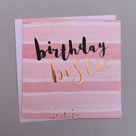 'Birthday Bestie' Luxe Greetings Card