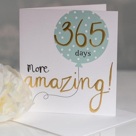 Caroline Gardner '365 Days More Amazing' Greetings Card