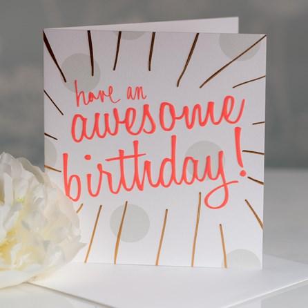 Caroline Gardner 'Have An Awesome Birthday' Greetings Card