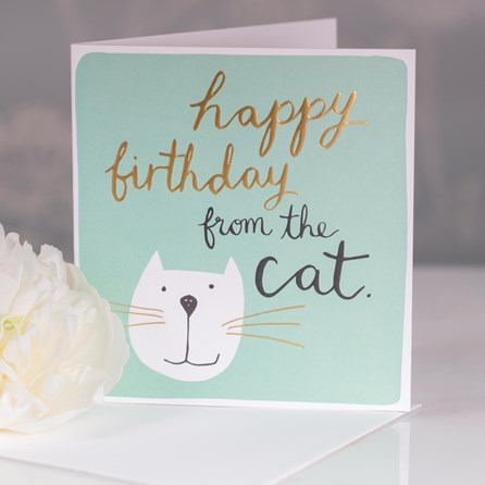 Caroline Gardner 'Happy Birthday From The Cat' Greetings Card