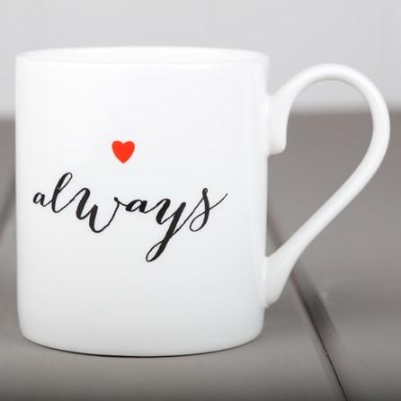 Love Always China Mug