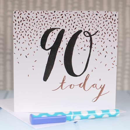'90 Today' Rose Gold Luxe Birthday Card