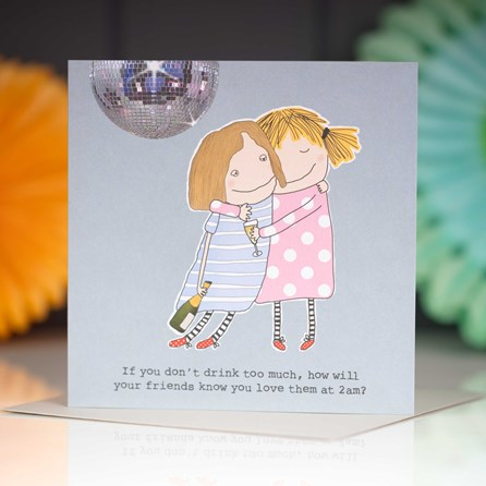 'If You Don't Drink…' Greetings Card