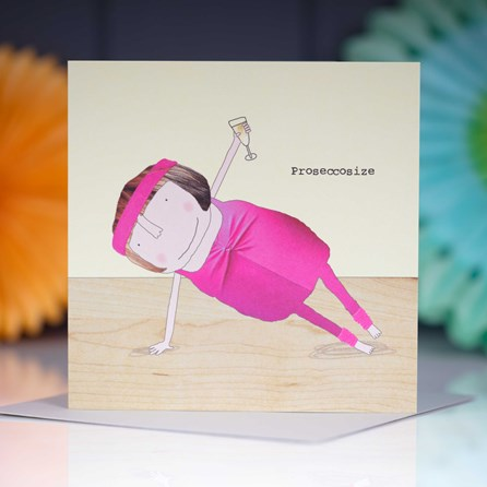 'Proseccosize' Greetings Card