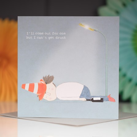 'I'll Come Out For One...' Greetings Card