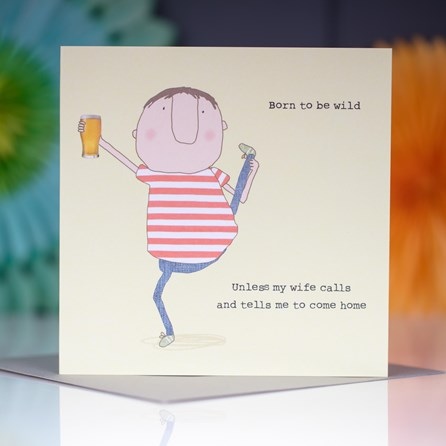 'Born To Be Wild...' Greetings Card