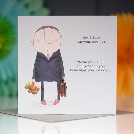 '...Throw On A Suit And Pretend...' Greetings Card