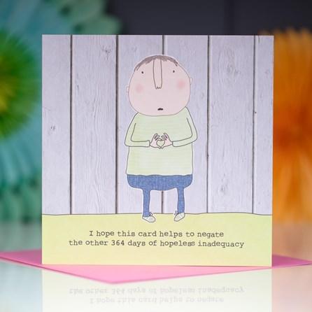 '...Hopeless Inadequacy' Greetings Card