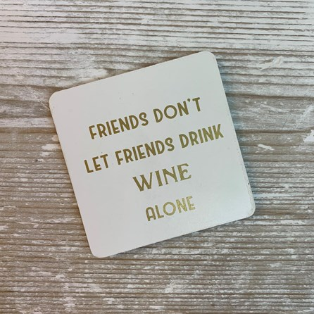 'Friends...' Wine Drinks Coaster